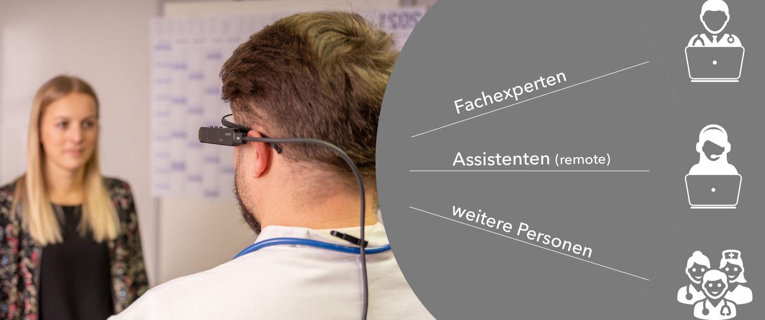 Arzt untersucht mit Datenbrille Patient und hat audiovisuelle Unterstützung durch Fachexperten, Renote-Assistenten oder weitere Personen
